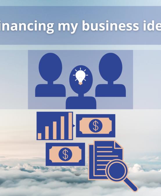 Financing my business idea