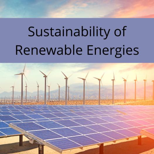 Sustainability of Renewable Energies