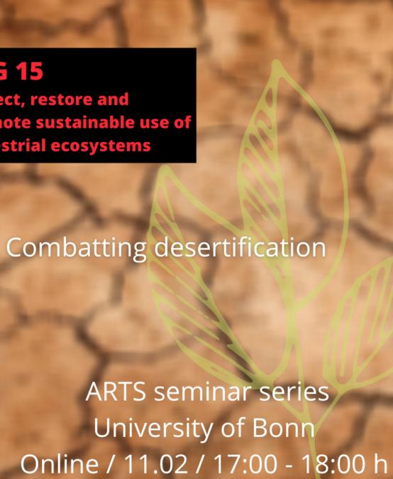 "ARTS seminar series : ""SDG15: Combatting desertification"""