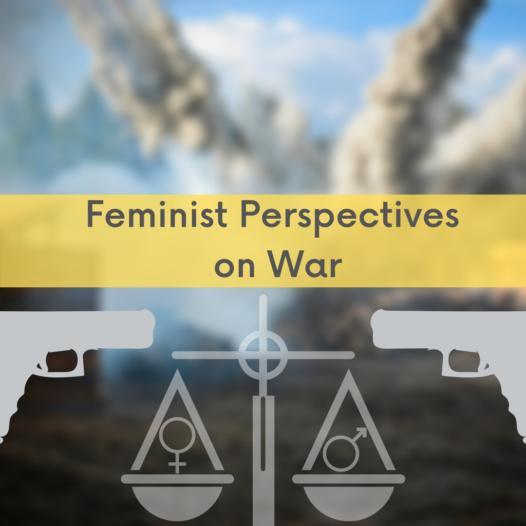 Feminist Perspectives on War