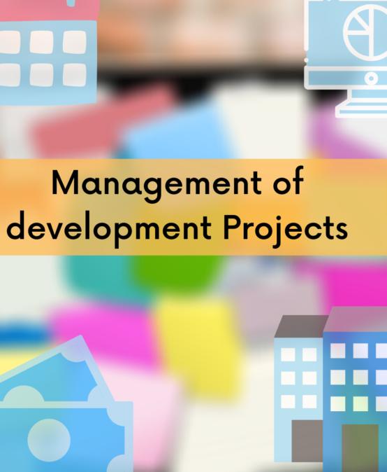 Management of Development Projects